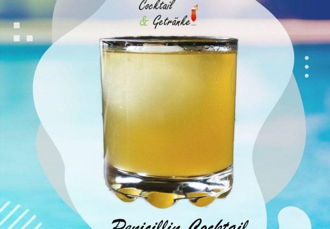 Penicilin Cocktail rezepte